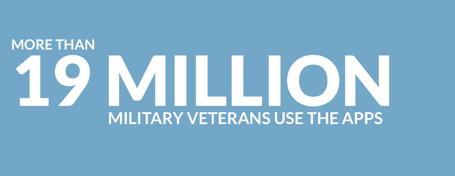 More than 19 million military veterans use the apps